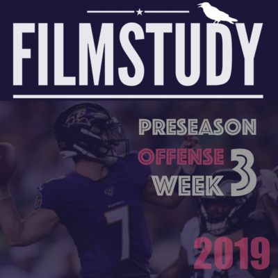 Podcast : Offense Preseason Week 3 : Ravens @ Eagles