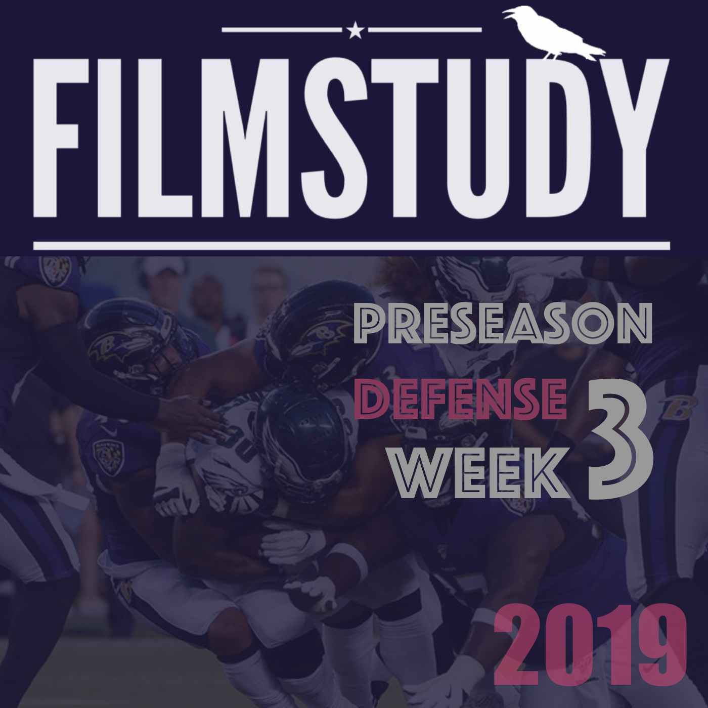 Podcast : Defense Preseason Week 3 Ravens @ Eagles
