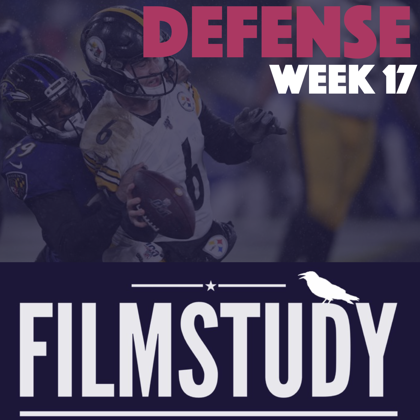Defense Notes : Steelers @ Ravens Week 17