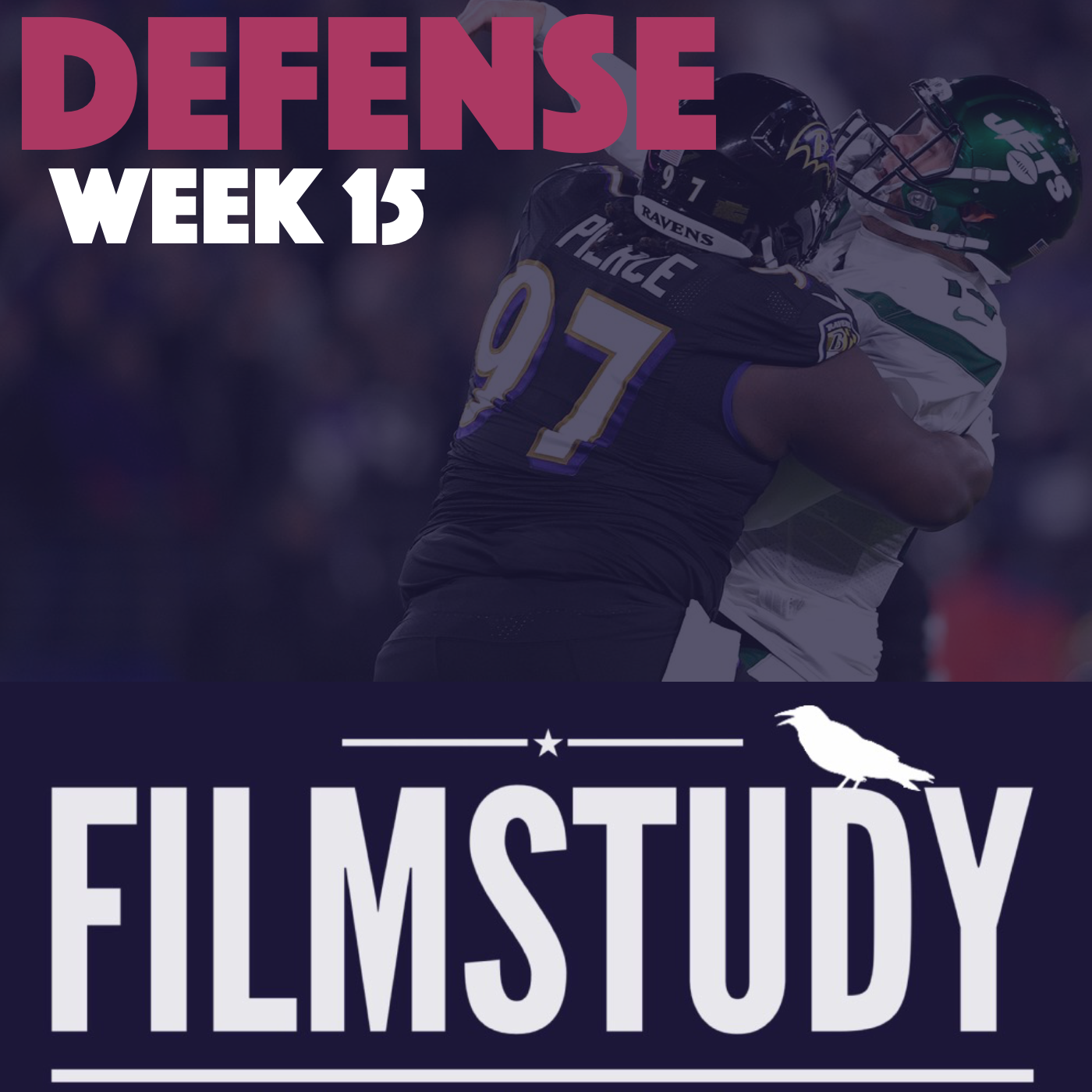 Defense Notes : Jets @ Ravens Week 15