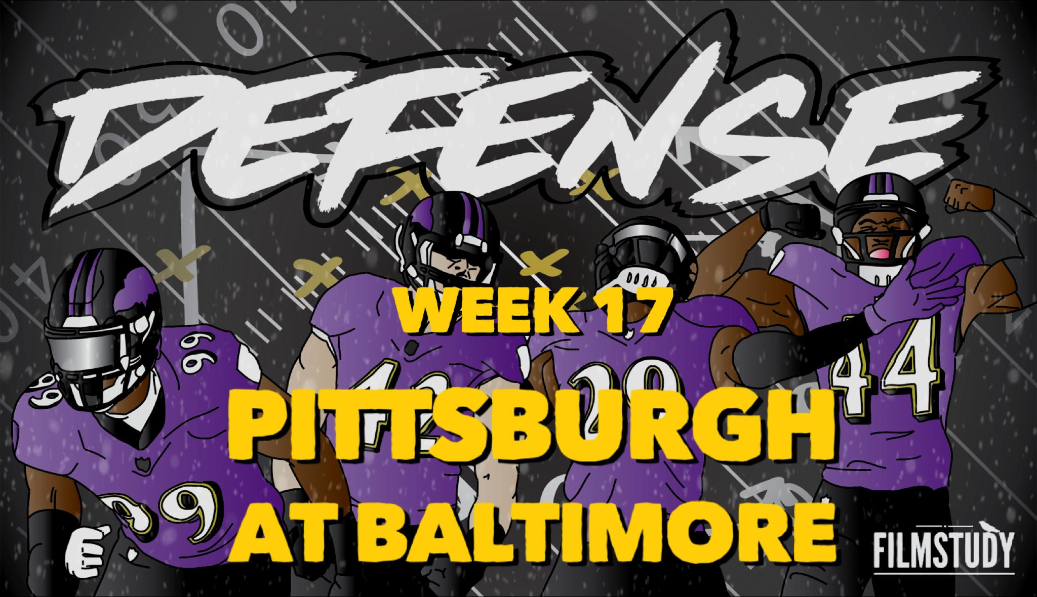 Defensive Notes Week 17 Steelers at Ravens