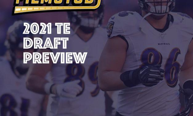 2021 TE Draft Preview