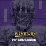 PFF and Lamar Jackson