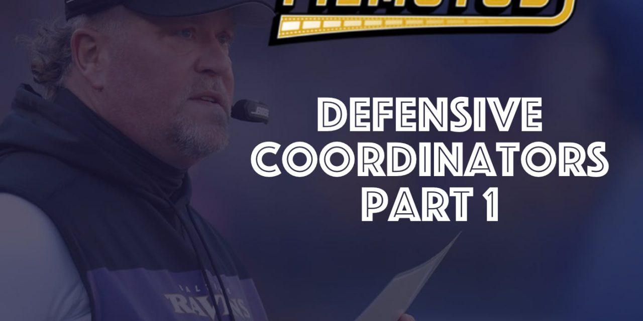 Defensive Coordinators – Part 1
