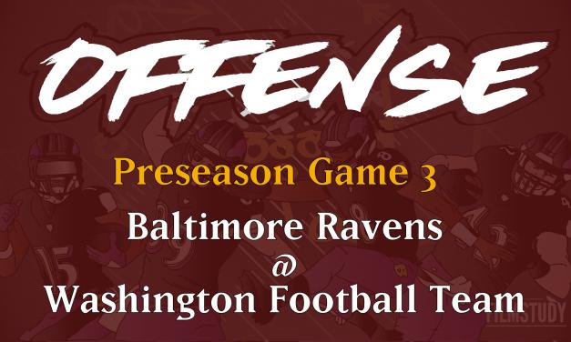 Offensive Notes Preseason Game 3 Ravens @ Washington