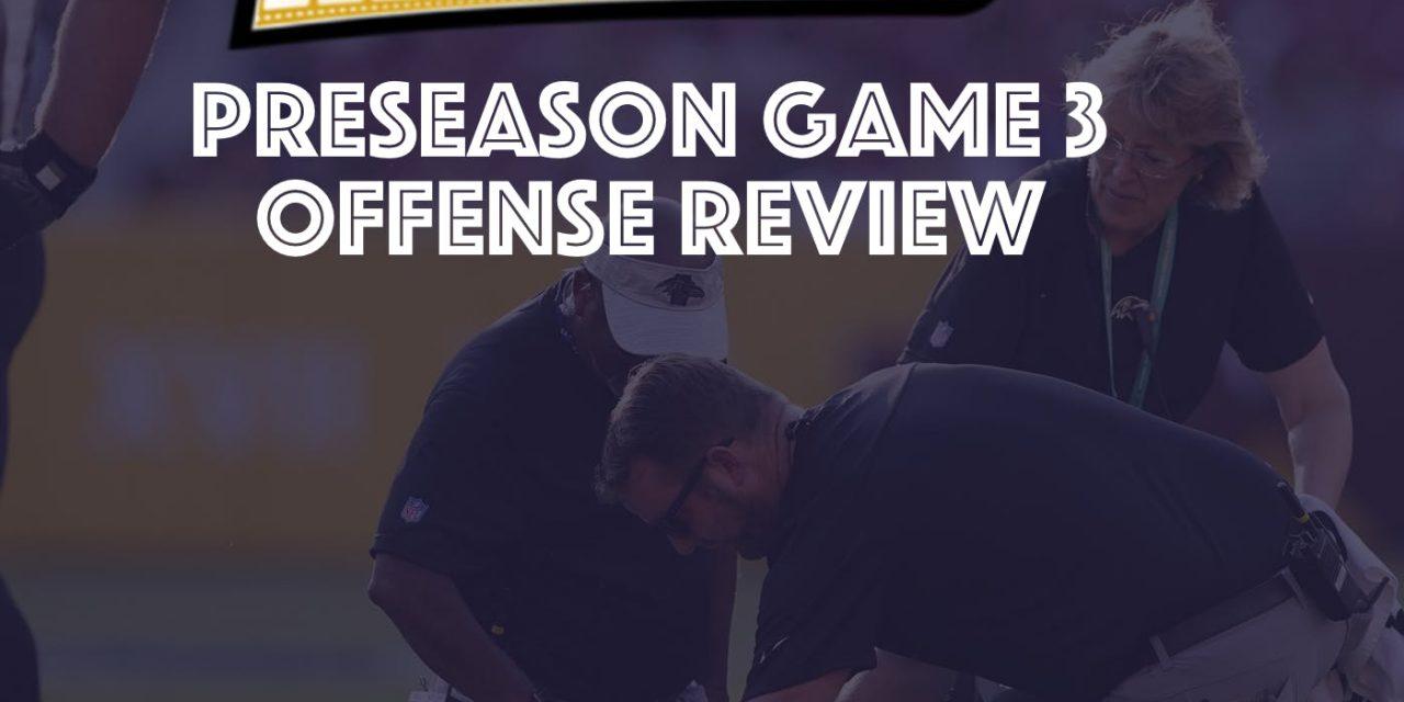 Preseason Week 3 : Offense Review