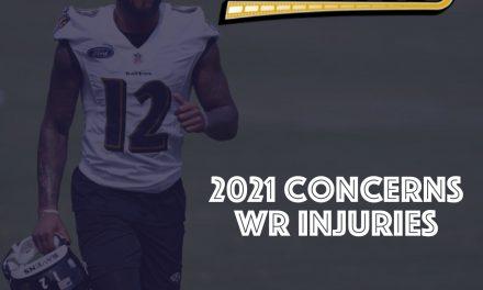 2021 Concerns : WR Injuries
