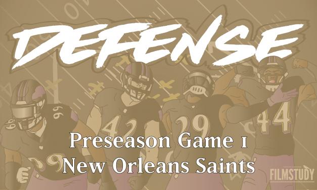 Defensive Notes vs. Saints Preseason 1