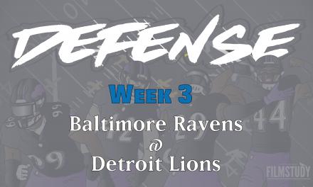 Defensive Notes Week 3 Ravens @ Lions