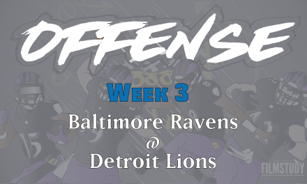 Offense Notes Week 3 Ravens @ Lions