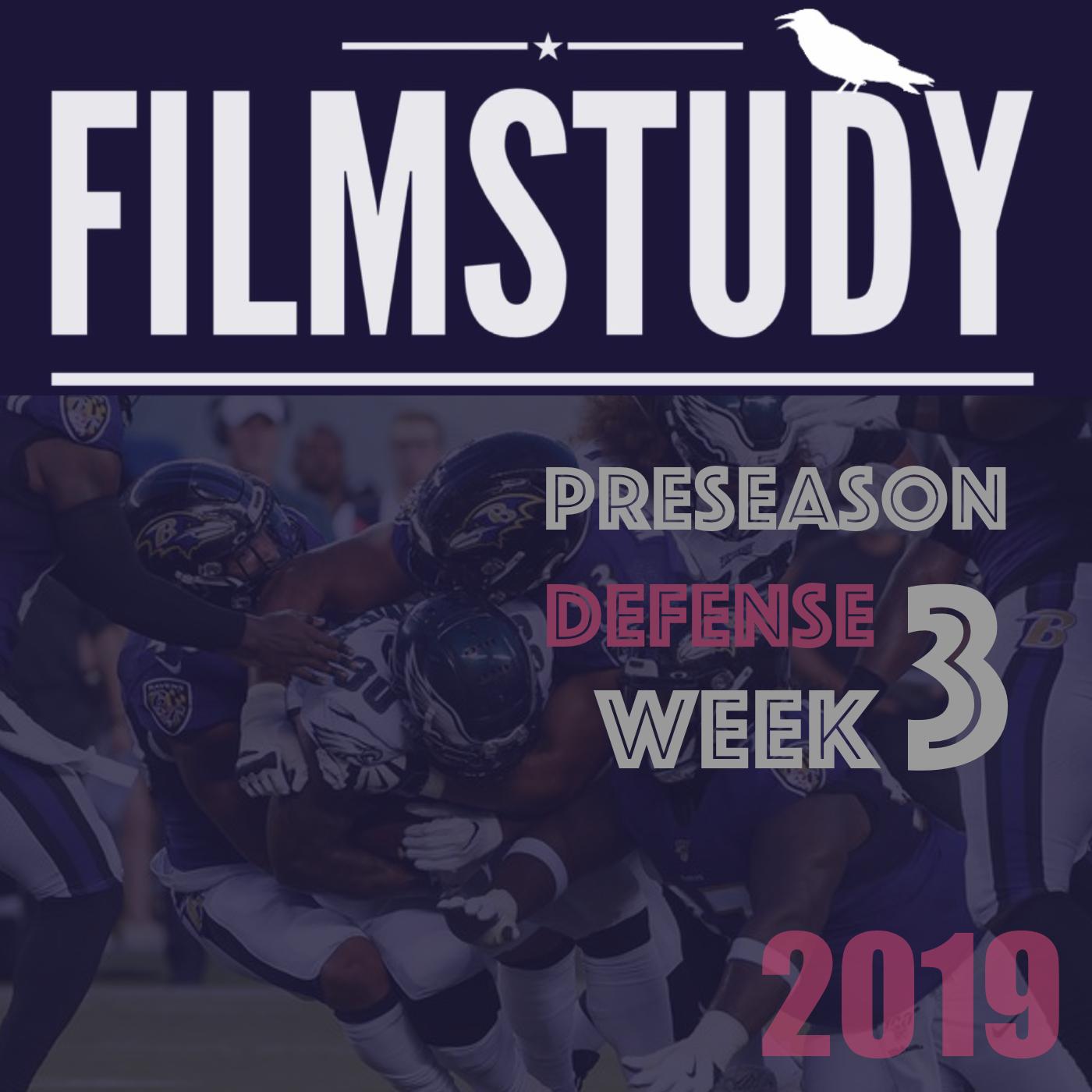 Podcast : Defense Preseason Week 3 Ravens @ Eagles