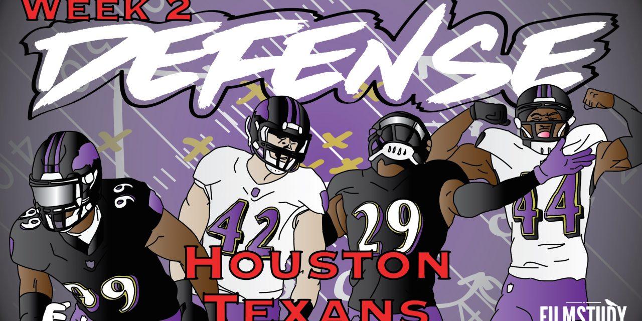 Defensive Notes Week 2 Baltimore Ravens @ HOUSTON TEXANS