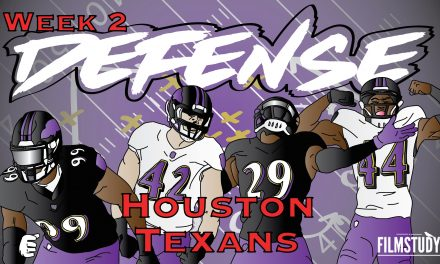 Defensive Notes Week 2 Baltimore Ravens @ HOUSTON TEXANS