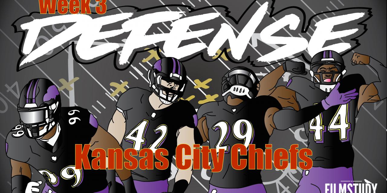 Defensive Notes Week 3 Kansas City Chiefs @ BALTIMORE RAVENS