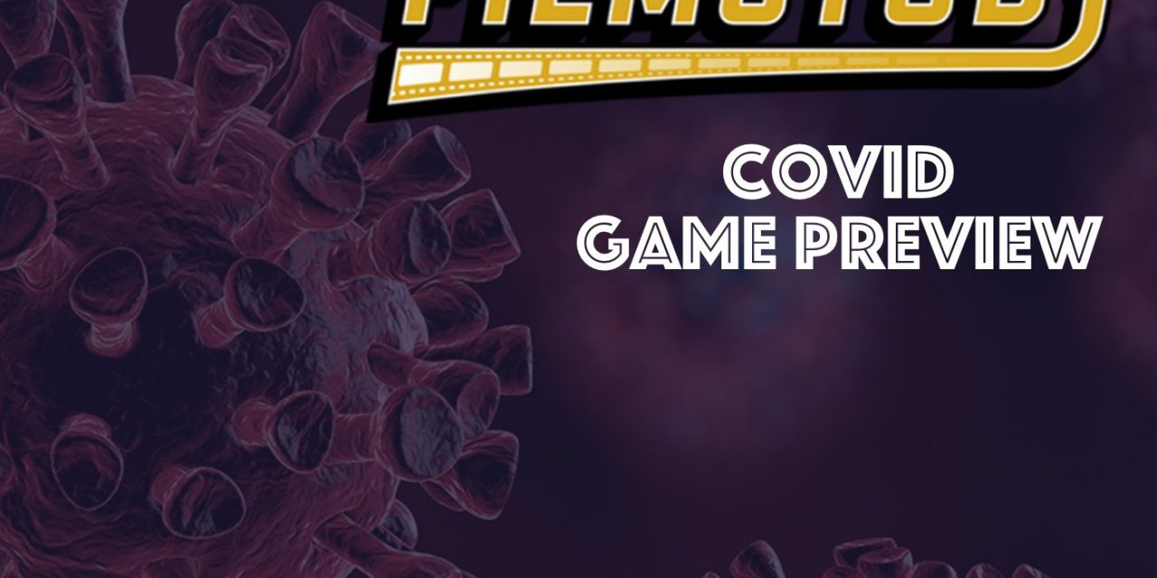 COVID Game Preview