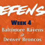Defensive Notes Week 4 Ravens @ Broncos