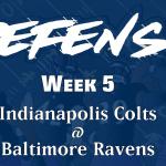 Defensive Notes Week 5 Colts @ Ravens